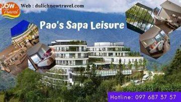 Pao's Sapa Leisure Hotel – Khách sạn 5 sao tại Sa Pa