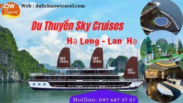 Du Thuyền Sky Cruises 5 sao Vịnh Hạ Long – Lan Hạ 2 ngày